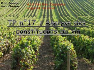 TP n°17 : Analyse des  constituants du vin