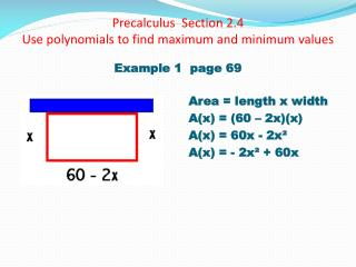 Precalculus   Section 2.4 Use polynomials to find maximum and minimum values
