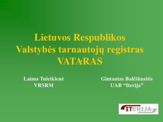 Lietuvos Respublikos  Valstybės tarnautojų registras VATARAS