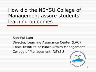How did the NSYSU College of Management assure students '  learning outcomes