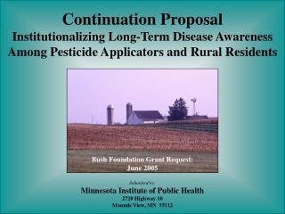 Bush Foundation Grant Request: June 2005
