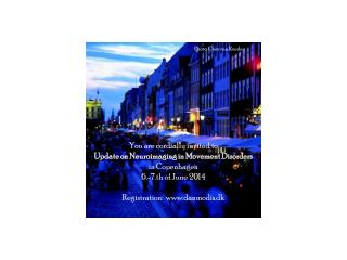 You are cordially invited to Update on Neuroimaging in Movement Disorders in Copenhagen