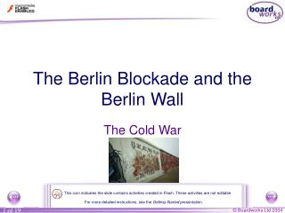 The Berlin Blockade and the Berlin Wall