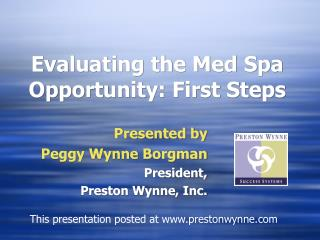 Evaluating the Med Spa Opportunity: First Steps