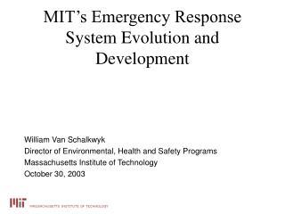 MIT's Emergency Response System Evolution and Development