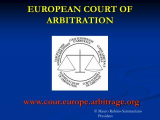 EUROPEAN COURT OF ARBITRATION