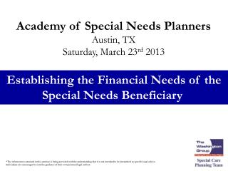 Establishing the Financial Needs of the Special Needs Beneficiary
