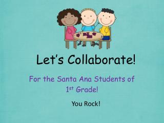Let�s Collaborate!
