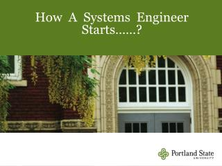 How  A  Systems  Engineer  Starts��?