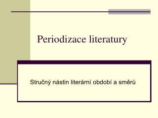 Periodizace literatury