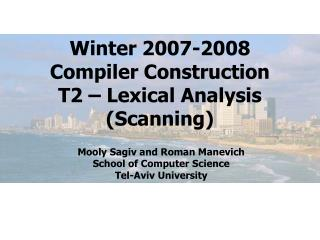 Winter 2007-2008 Compiler Construction T2 – Lexical Analysis (Scanning)