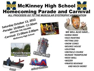 Saturday October 13, 2012 -Parade: 10:00am -11:30am AROUND THE SQUARE -Carnival: 11:00am-2:00pm