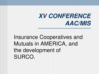 XV CONFERENCE AAC/MIS