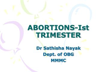 ABORTIONS-Ist TRIMESTER