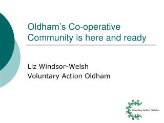 Oldham�s Co-operative Community is here and ready
