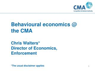 Behavioural  economics @ the CMA