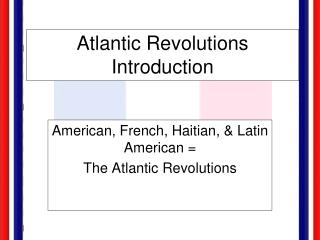 Atlantic Revolutions Introduction