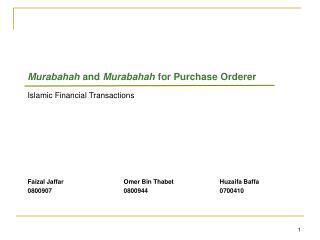 Murabahah  and  Murabahah  for Purchase Orderer