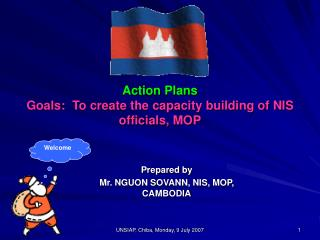 Prepared by Mr. NGUON SOVANN, NIS, MOP, CAMBODIA