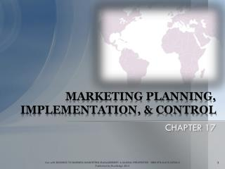 MARKETING PLANNING, IMPLEMENTATION, & CONTROL