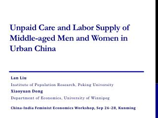 Unpaid Care and Labor Supply of Middle-aged Men and Women in Urban China