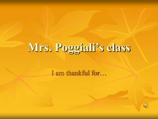 Mrs. Poggiali's class