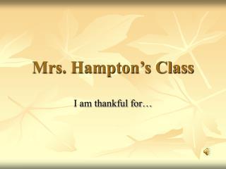 Mrs. Hampton's Class