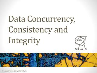 Data Concurrency, Consistency and Integrity