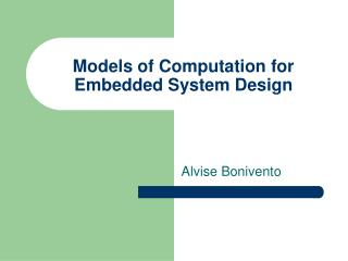 Models of Computation for Embedded System Design