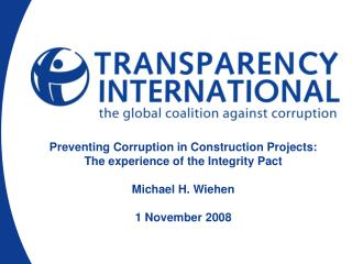 Preventing Corruption in Construction Projects: The experience of the Integrity Pact