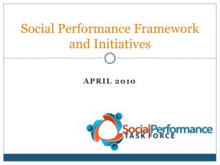 Social Performance Framework and Initiatives