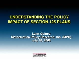 UNDERSTANDING THE POLICY IMPACT OF SECTION 125 PLANS