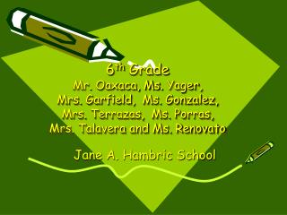 Jane A. Hambric School