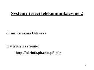 Systemy i sieci telekomunikacyjne 2
