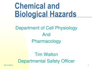 Chemical and Biological Hazards