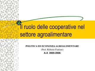 Il ruolo delle cooperative nel settore agroalimentare