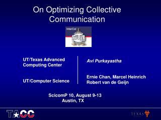 On Optimizing Collective Communication