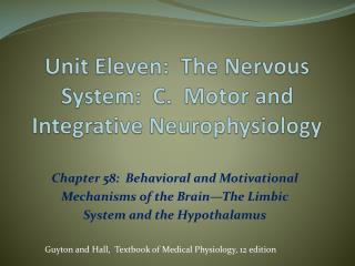 Unit Eleven:  The Nervous System:  C.  Motor and Integrative Neurophysiology