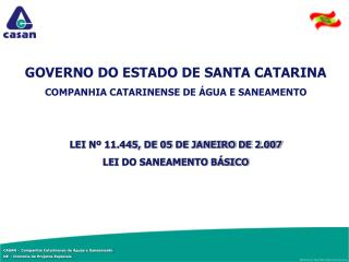 GOVERNO DO ESTADO DE SANTA CATARINA COMPANHIA CATARINENSE DE ÁGUA E SANEAMENTO