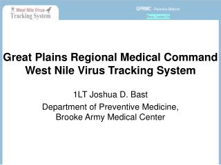 Great Plains Regional Medical Command West Nile Virus Tracking System