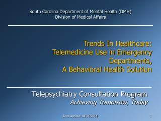 South Carolina Department of Mental Health (DMH) Division of Medical Affairs