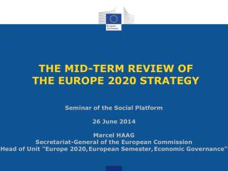 THE MID-TERM REVIEW OF  THE EUROPE 2020 STRATEGY