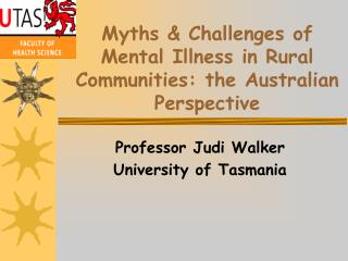 Myths & Challenges of Mental Illness in Rural Communities: the Australian Perspective