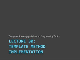 Lecture 30: Template method Implementation