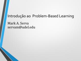 Introdução ao  Problem-Based Learning
