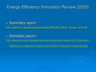 Energy Efficiency Innovation Review (2005)