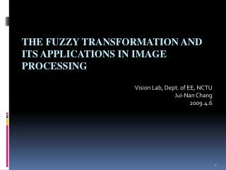 The Fuzzy Transformation and Its Applications in Image Processing