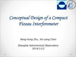 Conceptual Design of a Compact Fizeau Interferometer