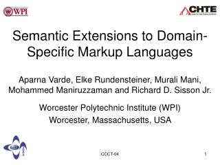 Semantic Extensions to Domain-Specific Markup Languages