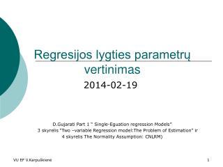 Regresijos lygties parametrų vertinimas